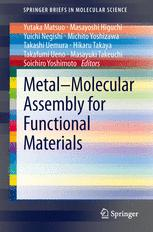 Metal–Molecular Assembly for Functional Materials