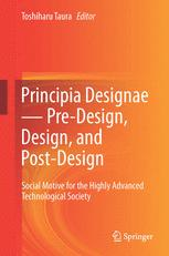 Principia Designae - Pre-Design, Design, and Post-Design
