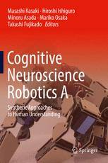 Cognitive Neuroscience Robotics A