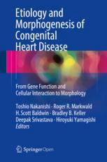 Etiology and Morphogenesis of Congenital Heart Disease
