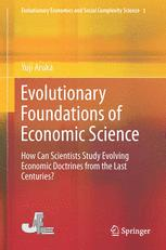 Evolutionary Foundations of Economic Science