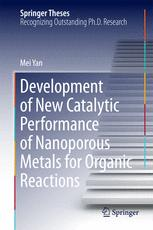 Development of New Catalytic Performance of Nanoporous Metals for Organic Reactions