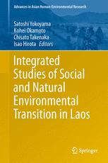 Integrated Studies of Social and Natural Environmental Transition in Laos