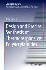 Design and Precise Synthesis of Thermoresponsive Polyacrylamides