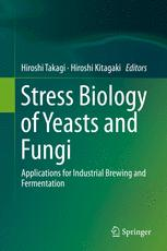Stress Biology of Yeasts and Fungi