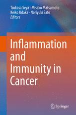 Inflammation and Immunity in Cancer