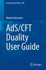 AdS/CFT Duality User Guide