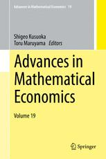 Advances in Mathematical Economics Volume 19