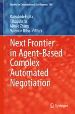 Next Frontier in Agent-based Complex Automated Negotiation