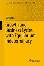 Growth and Business Cycles with Equilibrium Indeterminacy