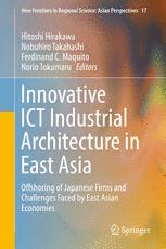 Innovative ICT Industrial Architecture in East Asia