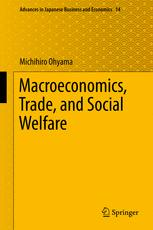 Macroeconomics, Trade, and Social Welfare