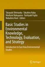 Basic Studies in Environmental Knowledge, Technology, Evaluation, and Strategy