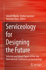 Serviceology for Designing the Future