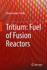 Tritium: Fuel of Fusion Reactors  :