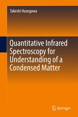 Quantitative Infrared Spectroscopy for Understanding of a Condensed Matter