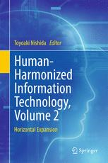 Human-Harmonized Information Technology, Volume 2