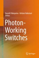 Photon-Working Switches