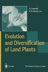 Evolution and Diversification of Land Plants