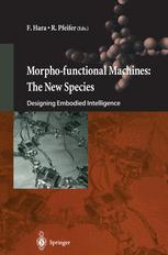 Morpho-functional Machines: The New Species