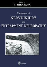 Treatment of Nerve Injury and Entrapment Neuropathy