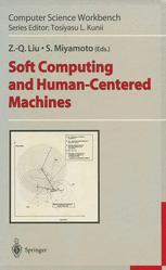 Soft Computing and Human-Centered Machines
