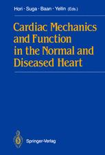 Cardiac Mechanics and Function in the Normal and Diseased Heart