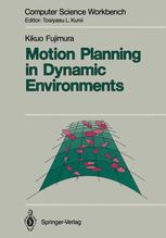 Motion Planning in Dynamic Environments