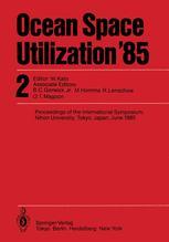 Ocean Space Utilization '85