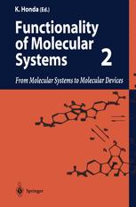 Functionality of Molecular Systems