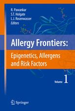 Allergy Frontiers: Epigenetics, Allergens and Risk Factors