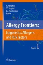 Allergy Frontiers: Epigenetics, Allergens and Risk Factors