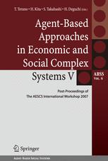 Agent-Based Approaches in Economic and Social Complex Systems V