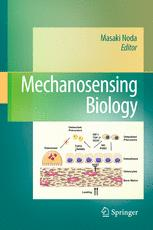 Mechanosensing Biology