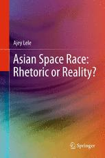 Asian Space Race: Rhetoric or Reality?