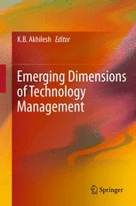 Emerging Dimensions of Technology Management