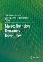 Maize: Nutrition Dynamics and Novel Uses