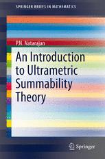 An Introduction to Ultrametric Summability Theory