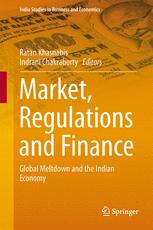 Market, Regulations and Finance