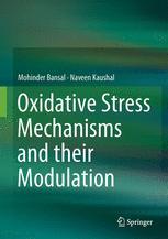 Oxidative Stress Mechanisms and their Modulation