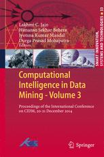 Computational Intelligence in Data Mining - Volume 3
