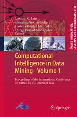 Computational Intelligence in Data Mining - Volume 1