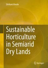 Sustainable Horticulture in Semiarid Dry Lands