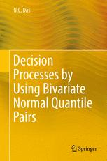 Decision Processes by Using Bivariate Normal Quantile Pairs