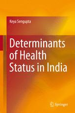 Determinants of Health Status in India