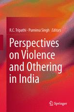 Perspectives on Violence and Othering in India