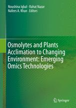 Osmolytes and Plants Acclimation to Changing Environment: Emerging Omics Technologies