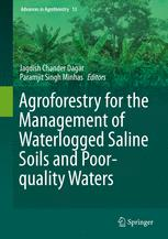 Agroforestry for the Management of Waterlogged Saline Soils and Poor-Quality Waters