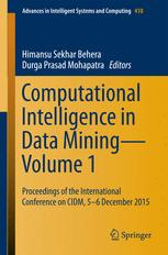 Computational Intelligence in Data Mining—Volume 1