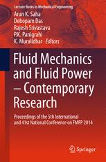 Fluid Mechanics and Fluid Power – Contemporary Research